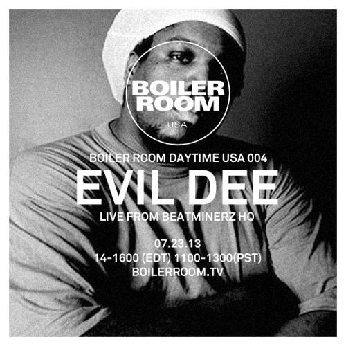 Evil Dee Daytime Session