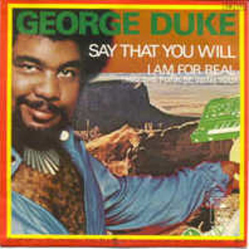Free Wav DL - But Leave A Comment - George Duke Say That You Will (Dj Prime Extended Version)