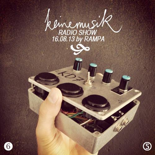 Keinemusik Radio Show By Rampa 16.08.2013