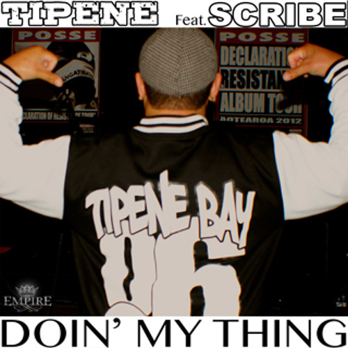 Tipene - Doin' My Thing ft Scribe