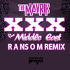 [FREE DOWNLOAD] The Mavrik - XXX in the Middle East (Ransom Remix)