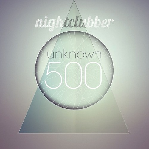 Hubble & Francesco Assenza, Nightclubber Unknown500