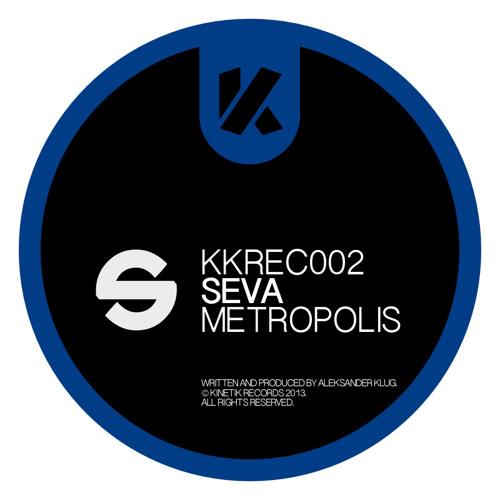Seva - Metropolis [KKREC002] - FREE DOWNLOAD