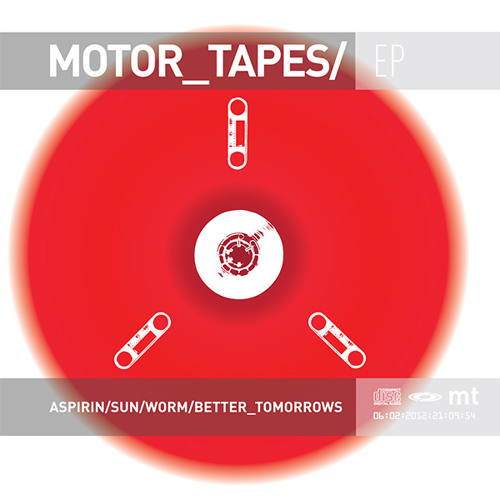 Motor Tapes EP 2012