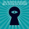 LES SECRETES SESSIONS #3 au Divan du Monde