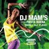 DJ Mam's - Fiesta Buena - Remix Version coupé décalé Dj Pako