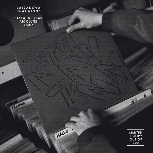 Jazzanova - That Night (Paskal & Urban Absolutes Remix)