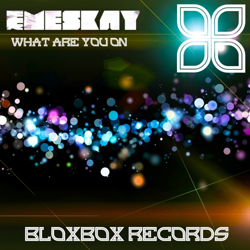 BBR026 : Emeskay - What Are You On (Deep Tech Mix)