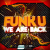 Funk U - We are back * Top26 Beatport