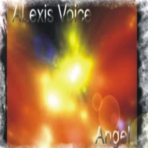 ALexis Voice - Angel