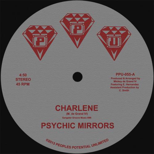 """PSYCHIC MIRRORS / CHARLENE / PPU-055 COSMIC CHRONIC MIAMI FUNK 12"""""""