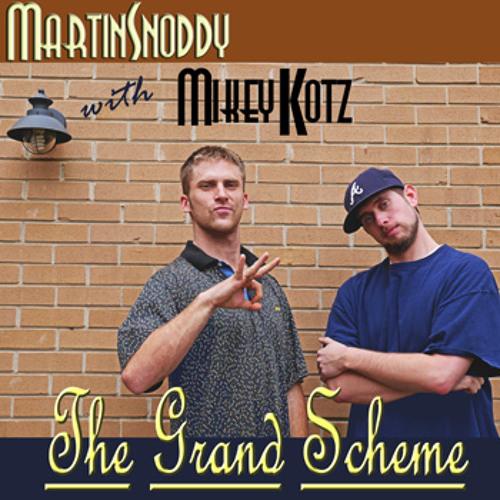 Martin Snoddy With Mikey Kotz - The Grand Scheme - 01 The Pharoah (pharoah Sanders)