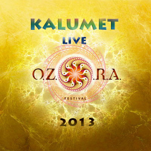 Kalumet Live At OZORA 2013 Main Stage