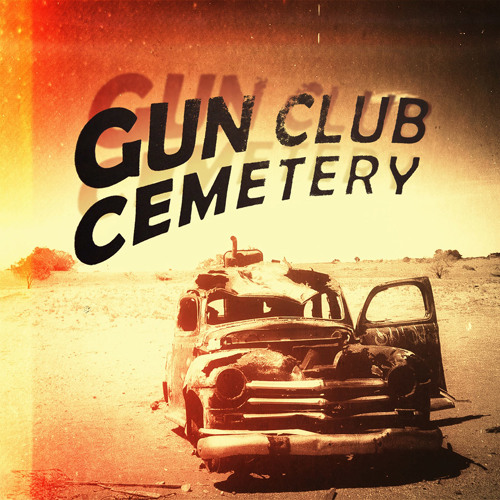 Gun Club Cemetery - Hollow Face Of A Shallow Man