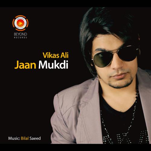 Vikas Ali - Jaan Mukdi