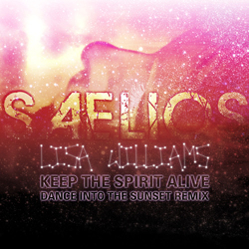 Lisa Williams-As1-Keep The Spirit Alive (Saelios Dance Into The Sunset Remix)