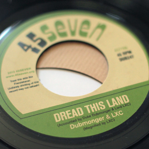 Dubmonger & LXC - Dread This Land (4571VA)