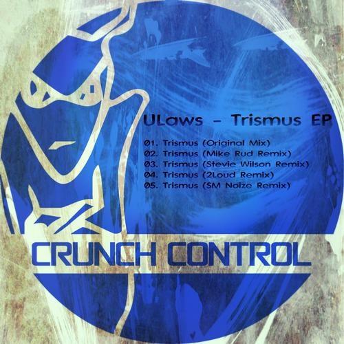 ULaws - Trismus (SM Noize Remix) [ CRUNCH CONTROL ]  OUT NOW