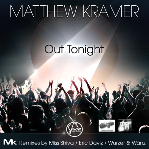 Matthew Kramer* Out Tonight * ( Miss Shiva's Lunatic Remix ) sc_cut