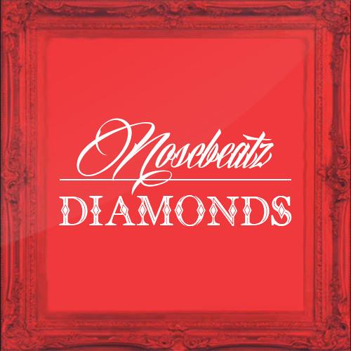 Noscbeatz - Diamonds ( Instrumental )