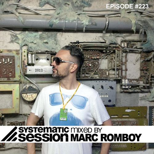 Systematic Session Episode #223 (Mixed by Marc Romboy)