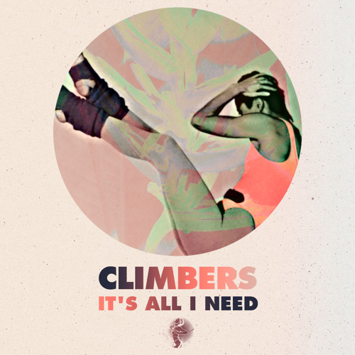 Climbers- It S All I Need (original Mix) Preview Get Physical Out Now on Beatport Support :)