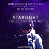 Starlight (Could You Be Mine) (Otto Knows Remix) (Asalto Remake)