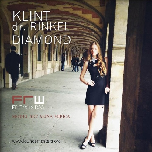 Klint & dr. Rinkel - diamond (FRW Lounge Master edit 2013)