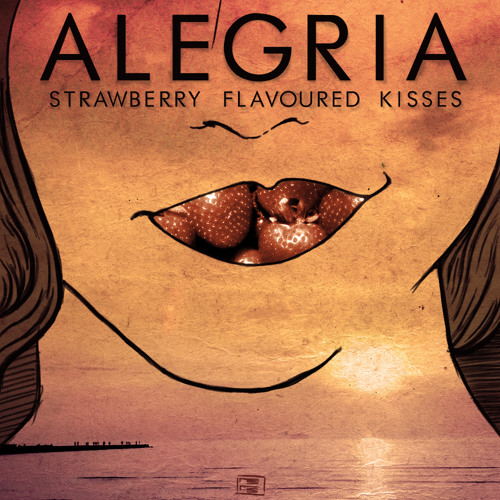 Alegria - Strawberry Flavoured Kisses