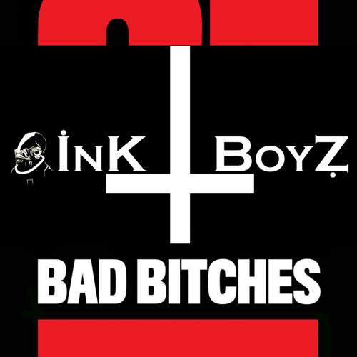 Yellow Claw - 21 Bad Bitches (Ink Boyz Remix)