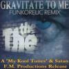 The The - Gravitate To Me (Funkorelic Remix) (23.30)