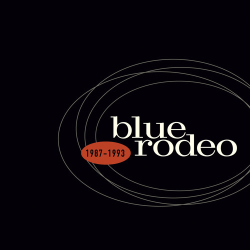 Blue Rodeo - Try (25th Anniversary Remix)