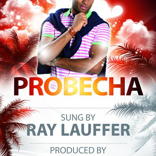 PROBECHA - RAY LAUFFER - DREAMS CURACAO