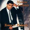 Marcos Antonio - As três Coroas