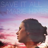 "Save It All (As heard on ABC's ""The Fosters)"