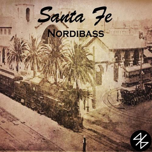 Santa Fe (Original Mix) - NordiBASS {Available on Beatport & iTunes}