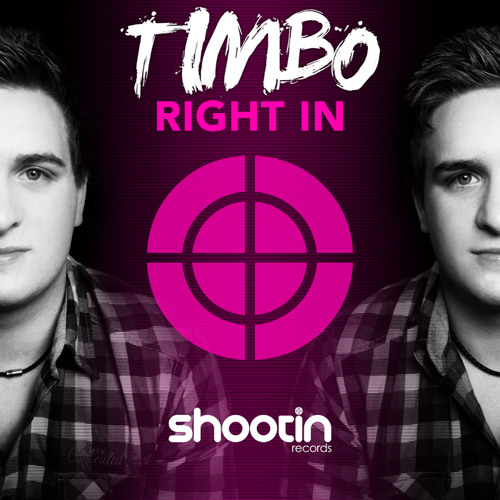 Timbo - Right In (Original Mix) EXCLUSIVE PREVIEW