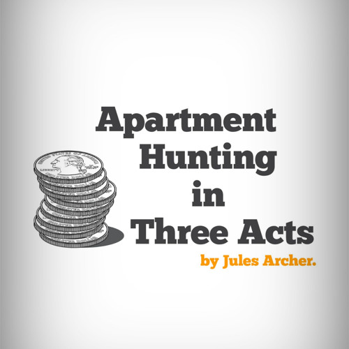Apartment Hunting in Three Acts, by Jules Archer & Little Fiction (read by Xe Sands)