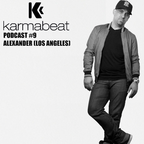 Karmabeat Podcast #9 Alexander (Los Angeles)