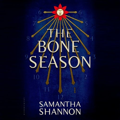 The Bone Season by Samantha Shannon, Narrated by Alana Kerr