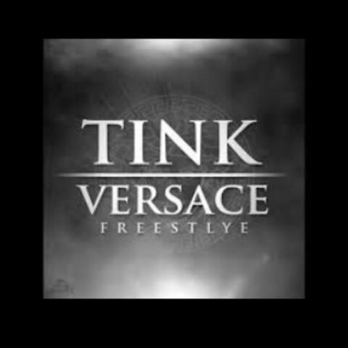 Tink - Versace Remix