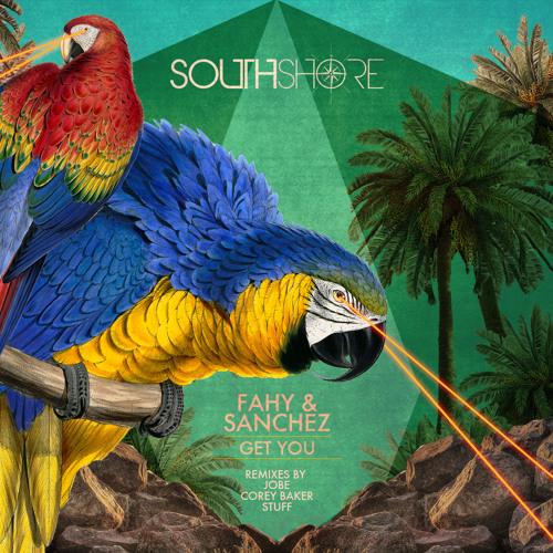Fahy & Sanchez - Get You (Jobe Remix) CLIP