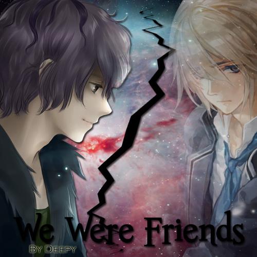 We Were Friends II