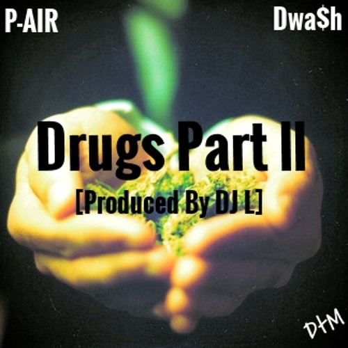 Drugs II [Prod.By DJ L] VIDEO IN DESCRIPTION!