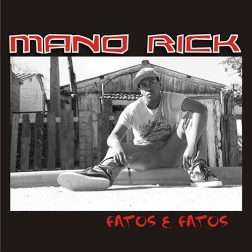 Mano Rick - Situação (Ep. Fatos e Fatos)