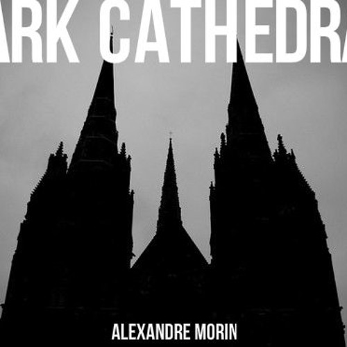 Dark Cathedral