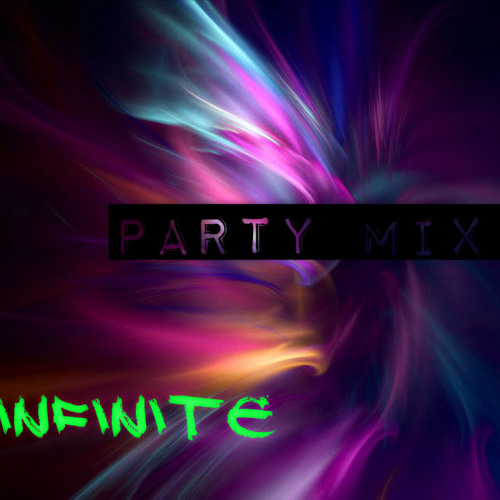DJ INFiNiTE- PARTY MIX II