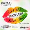 Karims - Let Me Kiss You