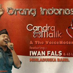 ORANG INDONESIA - CANDRA MALIK & THE VOICE NOTERS