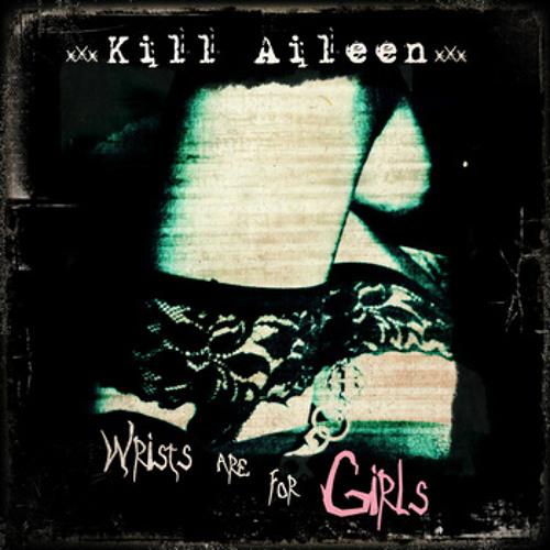 Kill Aileen - Slut (A-Void Remix)